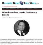 When Ratan Tata speaks the Country Listens on Business News this Week
